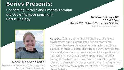 Thumbnail for entry 02.12.19 Hanover Forest Science Seminar Series: Annie Cooper Smith