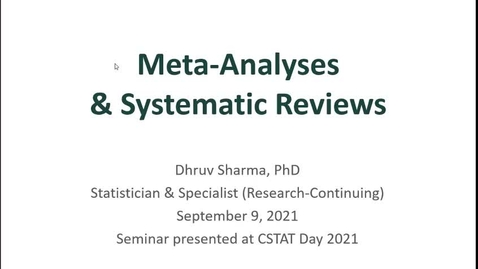 Thumbnail for entry CSTAT Day - Intro to Meta-Analysis and Systematic Reviews