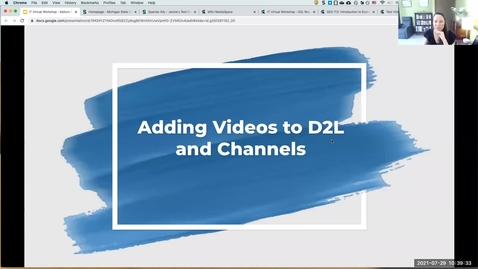 Thumbnail for entry IT Virtual Workshop - Kaltura Mediaspace: Adding Videos to D2L and Channels