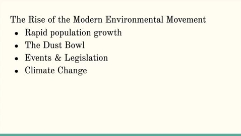 Thumbnail for entry ISS310: The Modern Environmental Movement
