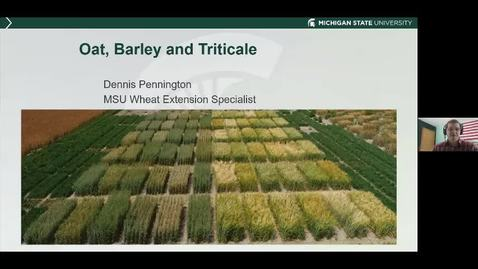 Thumbnail for entry Small grains - Oats, Barley, Triticale and Straw    Dennis Pennington  Jan 15 2021