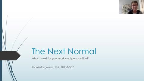 "Thumbnail for entry Navigating the ""Next Normal"""