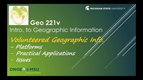 Thumbnail for entry GEO 221v: Volunteered Geographic Information