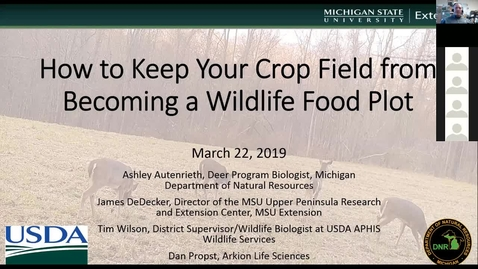 Thumbnail for entry Wildlife Management and Crop Damage Webinar 3-22-19 - Farmer Interviews About Deer Management