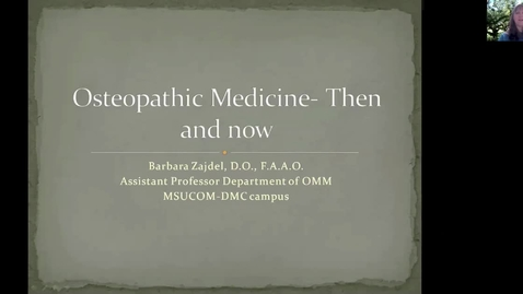 Thumbnail for entry ANTR510 Osteopathic Medicine: Then and Now
