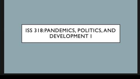 Thumbnail for entry ISS 318 8.Politics I