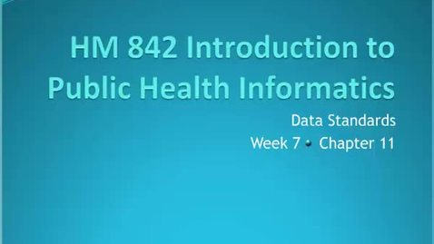 Thumbnail for entry HM842 module7introductiontoPublicHealthinformatics