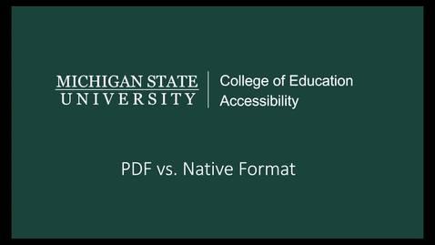 Thumbnail for entry PDF vs Native Format Video Tutorial