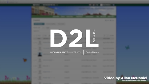 Thumbnail for entry Introduction To D2L [Desire 2 Learn]