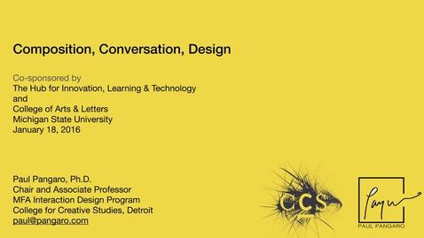 Thumbnail for entry Paul Pangaro: Conversation. Composition. Design.