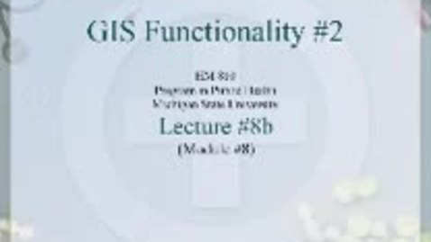 Thumbnail for entry HM810 sec730 GIS-PH-Lecture-8b2
