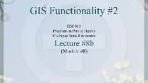 Thumbnail for entry HM810 sec730 GIS-PH-Lecture-8b2