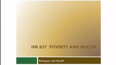 Thumbnail for entry Refugees, Poverty and Health