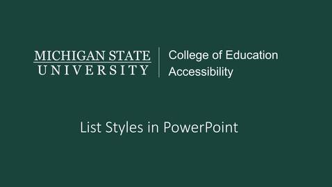 Thumbnail for entry PowerPoint List Styles Tutorial