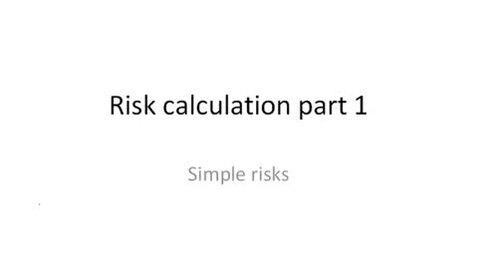 Thumbnail for entry risk_calculation_part_I