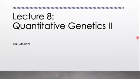 Thumbnail for entry Lecture 8_Quant genetics II_Week 4