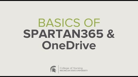 Thumbnail for entry CON Basics of Spartan365 and OneDrive