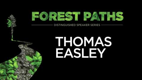 Thumbnail for entry Forest Paths Presents: Thomas Easley