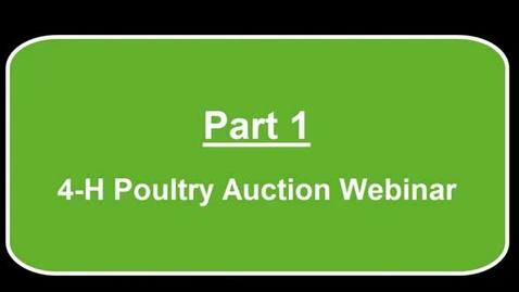 Thumbnail for entry MSUE-4-H-Poultry-Auction-Webinar-Recording-6-10-15
