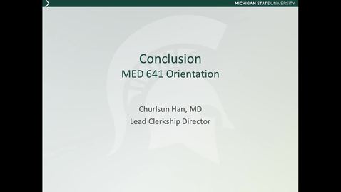 Thumbnail for entry MED641 Orientation 6 - Conclusion