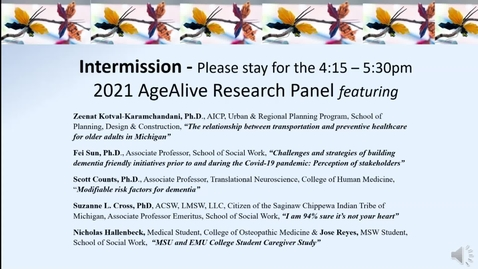 Thumbnail for entry 2021 MSU AgeAlive Annual Forum: Aging-Related Research Gems Panel