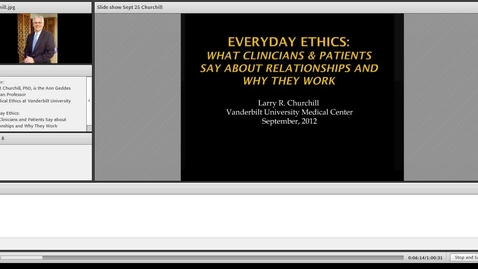 Thumbnail for entry Everyday Ethics: What Clinicians and Patients Say About Relationships and Why They Work