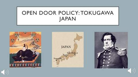 Thumbnail for entry Open Door policy: Tokugawa Japan
