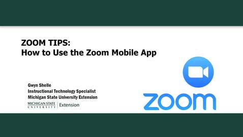 Thumbnail for entry Zoom Tips: Using the Zoom Mobile App
