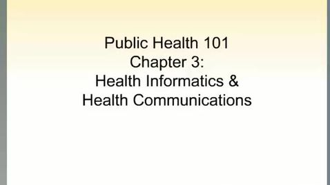Thumbnail for entry HM101 sec 730 Mod4-Health-Informatics-and-Health-Communication
