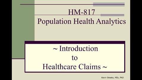 Thumbnail for entry HM817 Intro-To-Claims