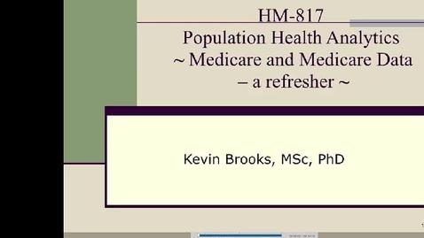 Thumbnail for entry HM817 Mod9MedicareandMedicareDataarefresher