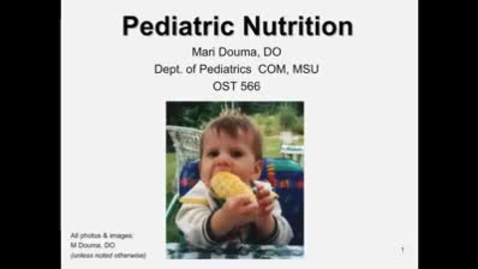 Thumbnail for entry OST557 (002) Pediatric Nutrition