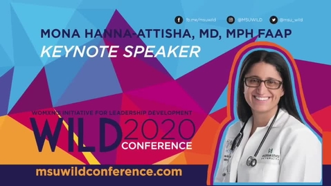 Thumbnail for entry WILD KEYNOTE: Dr. Mona Hanna-Attisha