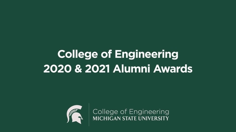 Thumbnail for entry College of Engineering 2020 & 2021 Alumni Awards