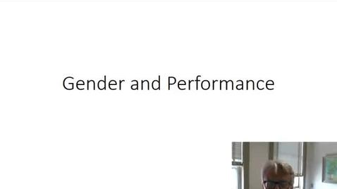 Thumbnail for entry Gender and Performance