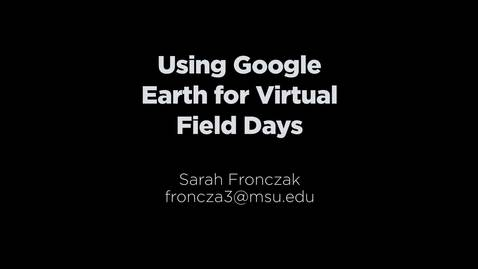 Thumbnail for entry Google Earth Field Day training