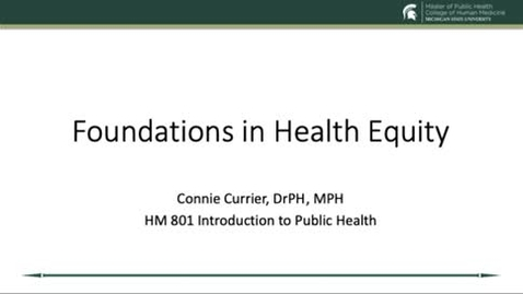 Thumbnail for entry HM 801 Introduction to Health Equity