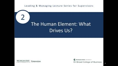 Thumbnail for entry 2 - The Human Element: What Drives Us (Part 1)