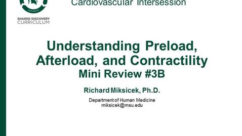 Thumbnail for entry CPR Intersession:  Understanding Preload, Afterload, and Contractility
