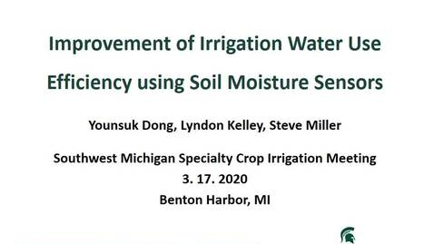 Thumbnail for entry Specialty Crop Irrigation - Moisture Sensors - Younsuk Dong