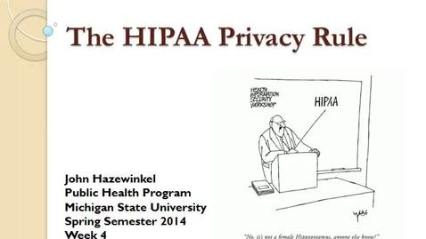 Thumbnail for entry HM844 HIPAAPrivacyWeek4Lecture