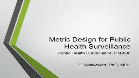 Thumbnail for entry HM808metricdesignforpublichealthsurveillance