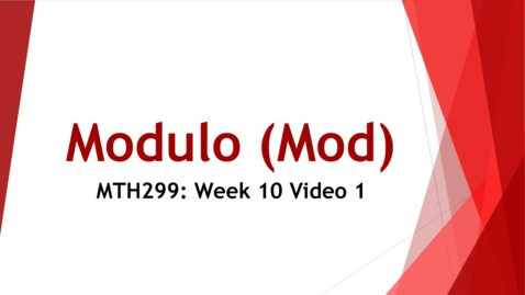 Thumbnail for entry Modulo (Mod) - Week 10 Video 1
