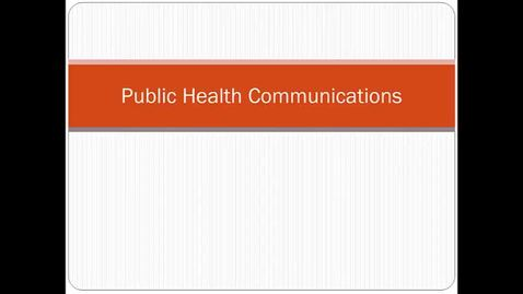 Thumbnail for entry HM804 sec730 Module13Public-Health-Communications