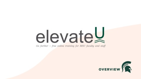 Thumbnail for entry elevateU Overview