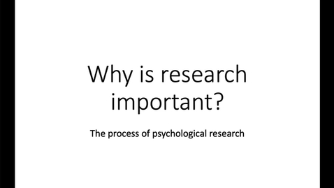 Thumbnail for entry The process of psychological research