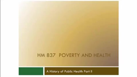 Thumbnail for entry A History of Public Health Part II