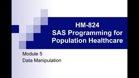 Thumbnail for entry HM824 sec730 Module-5---v2KrBNoCap