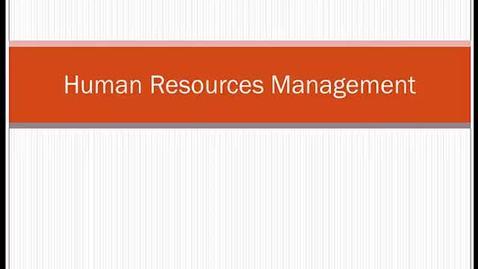 Thumbnail for entry HM804Module8HumanResourcesManagement