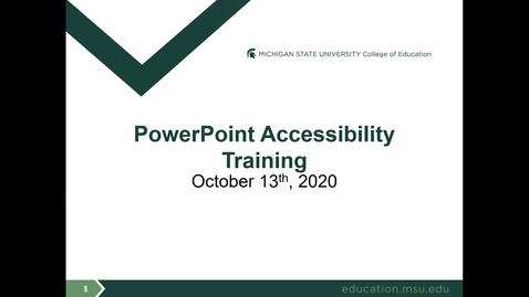 Thumbnail for entry PowerPoint Accessibility Training - October 2020